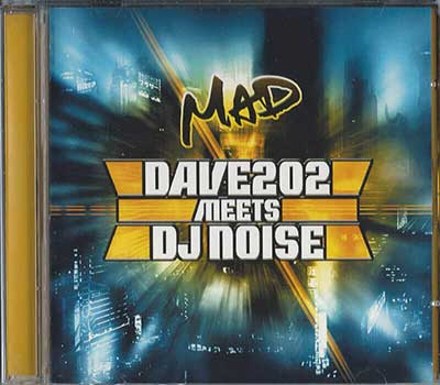 Dave202meetsDJNoise MAD