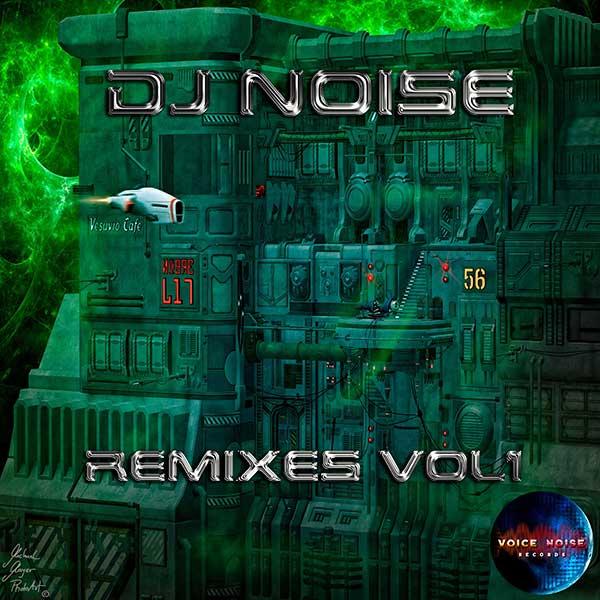 DJ Noise - Remixes Vol 1